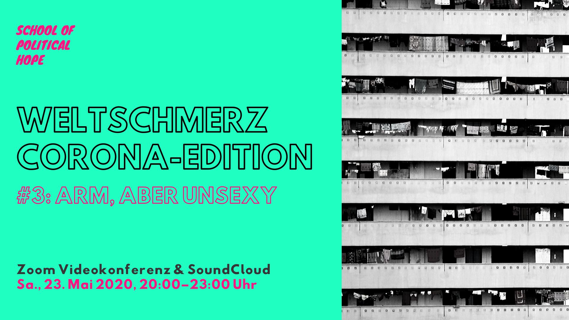 Weltschmerz – Corona-Edition #3 +++ 23.05.2020